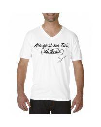 """Heren T-shirt """"Als ge ut nie Ziet, ist ur nie"""""""